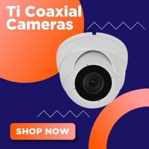 Ti HD Coaxial Cameras